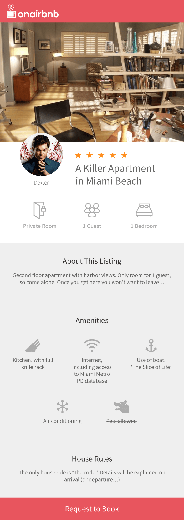 Dexter Morgan Airbnb