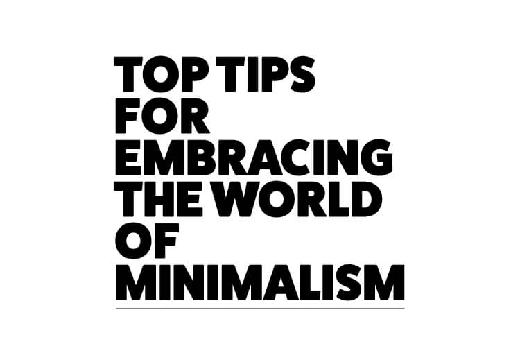 Embracing the World of Minimalism