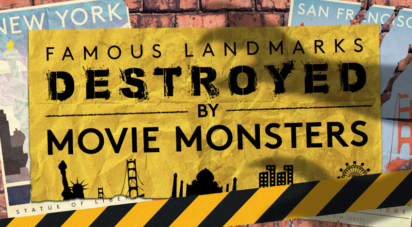 Famous Landmarks destroyed by movie monsters featured image